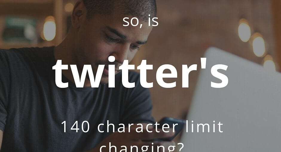 Twitter's 140 Character Limit Changing